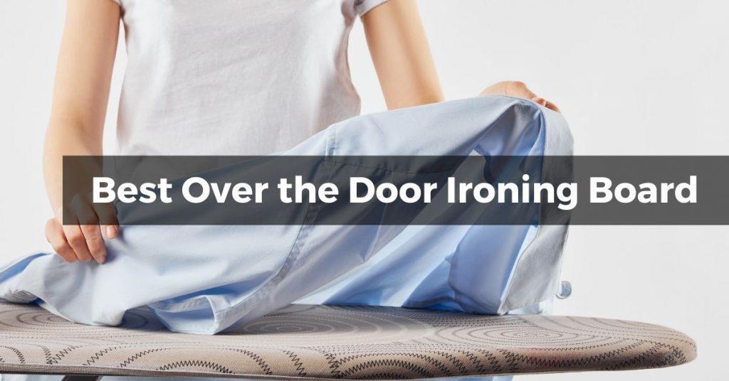 Best Over the Door Ironing Board